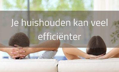 Je huishouden kan efficiënter. Lees hoe