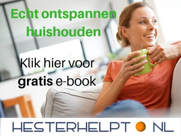 Echt ontspannen huishouden klik hier voor gratis e-book