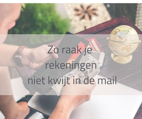 Tips om rekeningen niet kwijt te raken in je email inbox